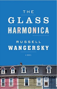 The Glass Harmonica by Russell Wangersky